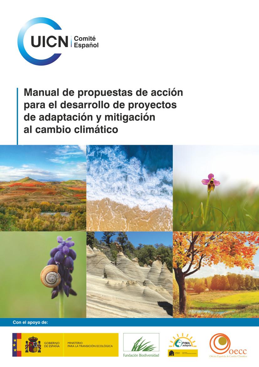 Manual de propuestas de acción para el desarrollo de proyectos de adaptación y mitigación al Cambio Climático