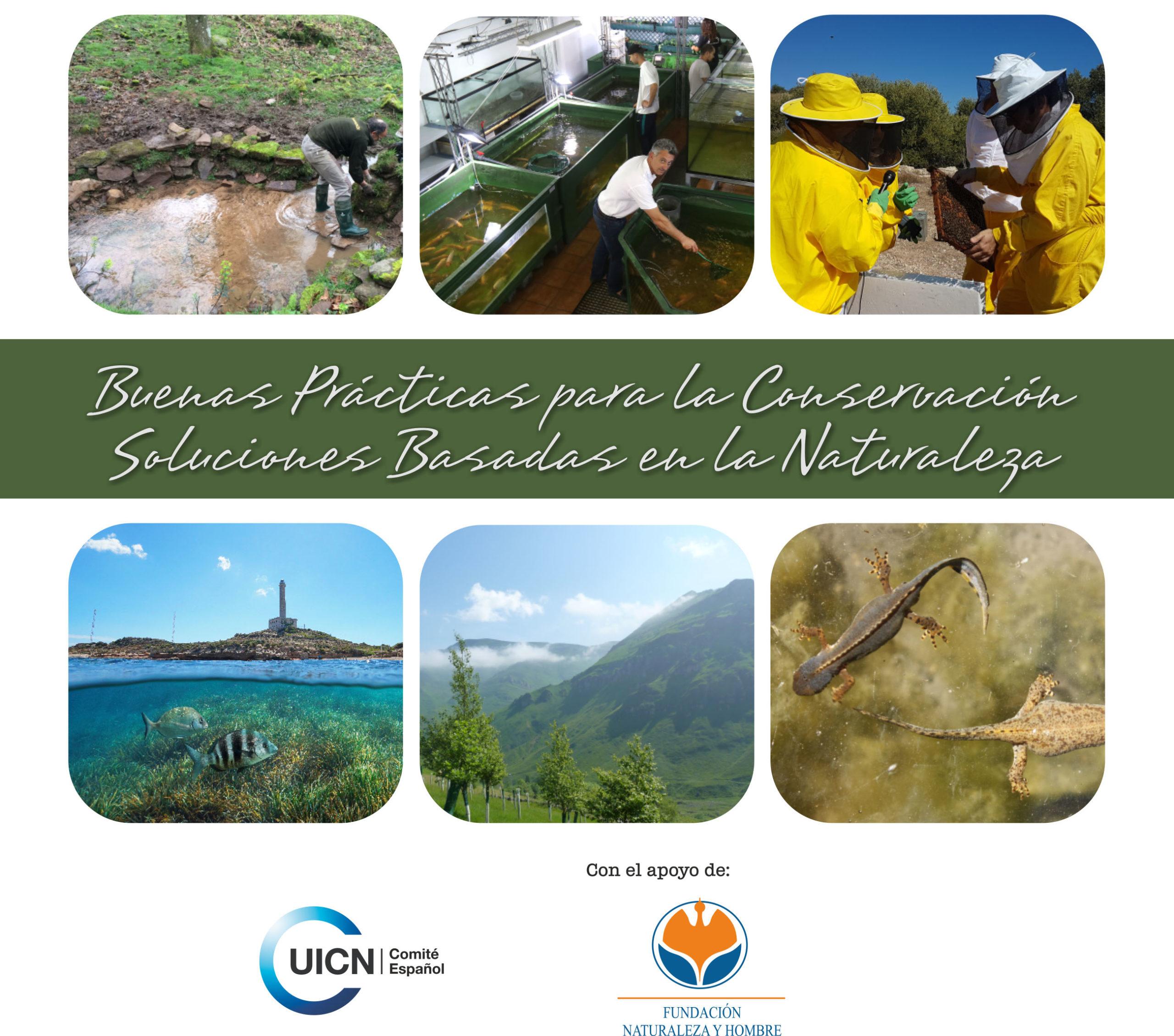 Buenas Prácticas para la Conservación. Soluciones Basadas en la Naturaleza.